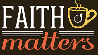 Faith Matters Episode 16 - The Challenge of Unanswered Prayer