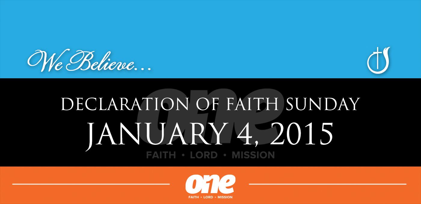 Declaration Of Faith Sunday 2015